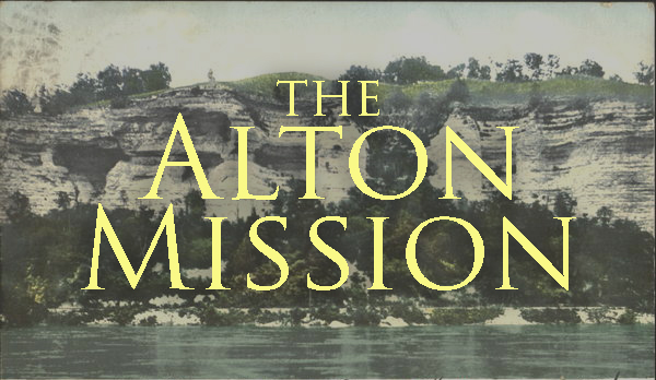 The Alton Mission